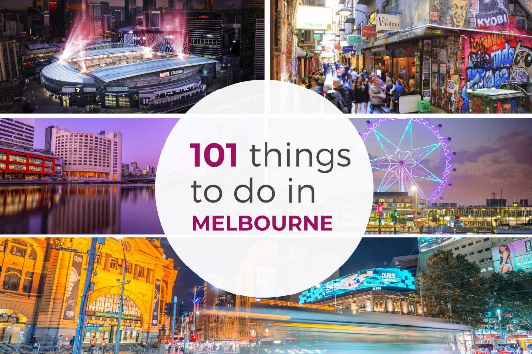 Collage of Melbourne images with text - 101 things to do in Melbourne